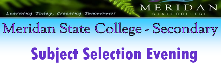 Subject Selection Night (Year 8 - Year 10 Students 2017)